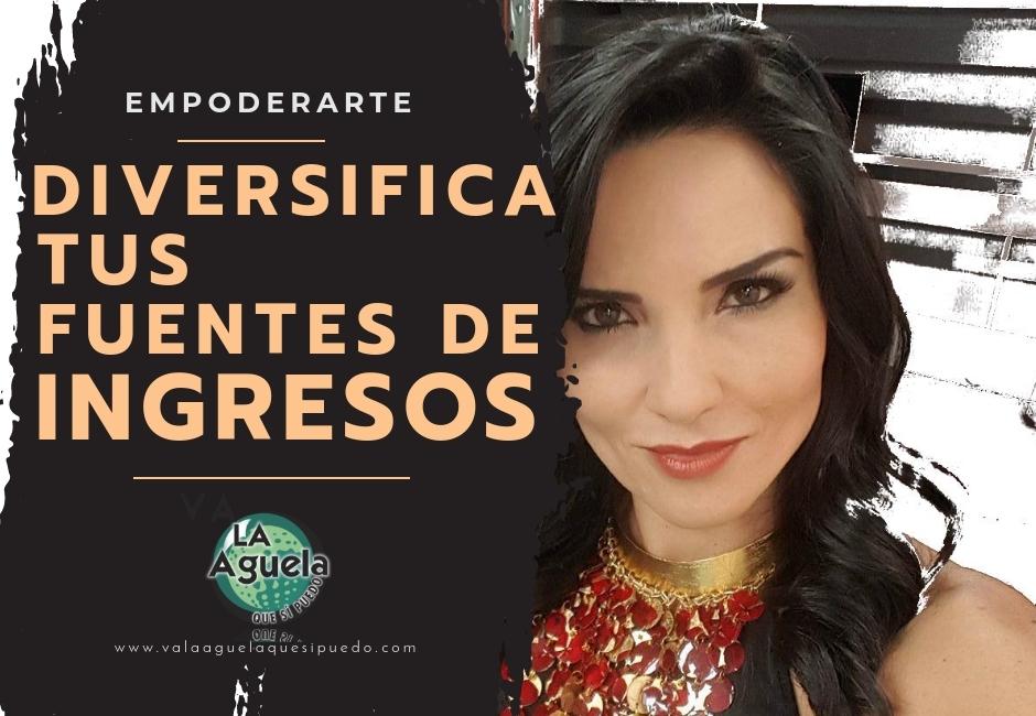 DIVERSIFICA TUS FUENTES DE INGRESOS