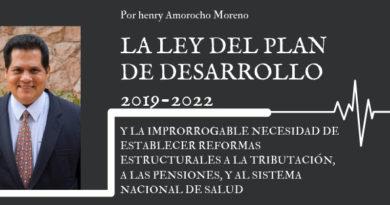 LA LEY DEL PLAN DE DESARROLLO 2019-2022 Y LA IMPRORROGABLE NECESIDAD DE ESTABLECER REFORMAS ESTRUCTURALES