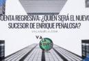 Cuenta regresiva: ¿Quién será el nuevo sucesor de Enrique Peñalosa?
