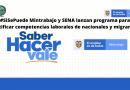 #SiSePuede Mintrabajo y SENA lanzan programa para certificar competencias laborales de nacionales y migrantes